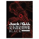 「.hack//G.U.」完全設定資料集 .hack//Archives_02 BLACK LIGHT EDITION